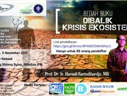 "Bedah Buku ""Dibalik Krisis Ekosistem"" Segera Digelar"
